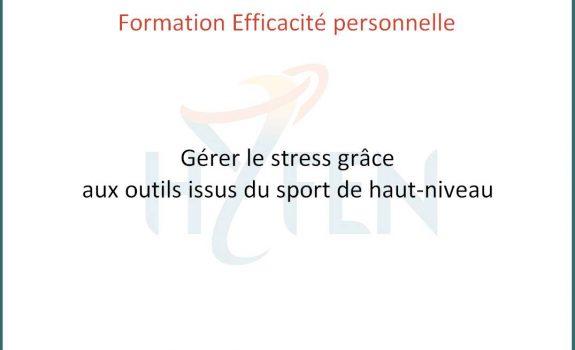 Formation gérer le stress grâce aux outils issus du sport de haut-niveau